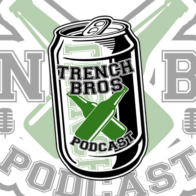 Trench Bros Podcast