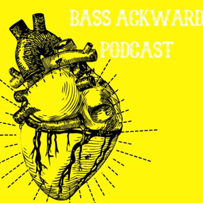 Bass Ackward Podcast