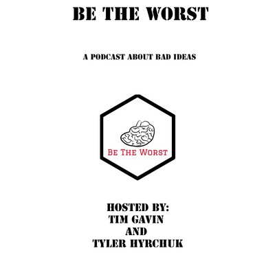 Be The Worst