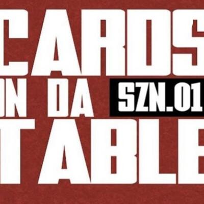 Cards On Da Table