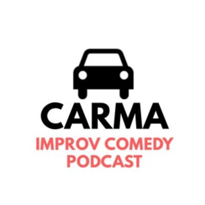 Carma: An Improv Comedy