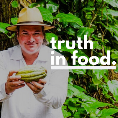 Truth In Food with John Robert Sutton