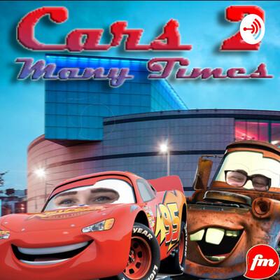 Cars 2 Many Times