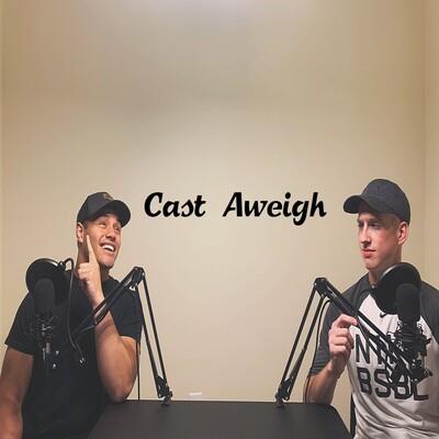Cast Aweigh