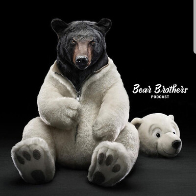 Bear Brothers PODCAST