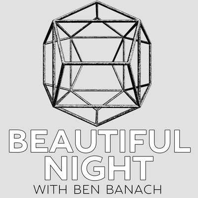 Beautiful Night with Ben Banach