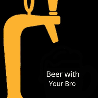 Beer with your Bro