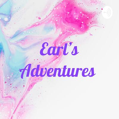 Earl's Adventures