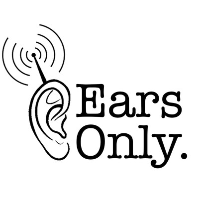 Ears Only