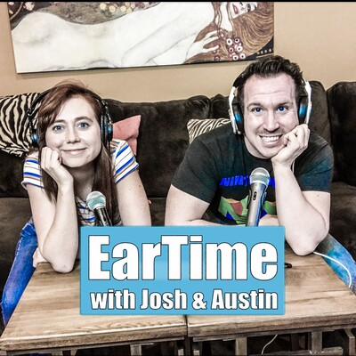 EarTime with Josh & Austin