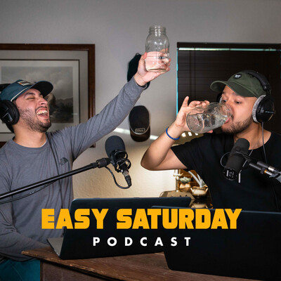 Easy Saturday Podcast