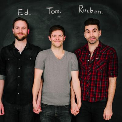 Ed, Tom & Rueben