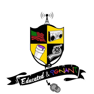 Educated & Ignant Podcast