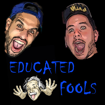 Educated Fools Podcast