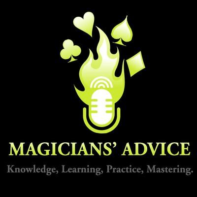 Magicians Advice Podcast