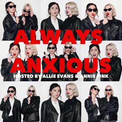 Always Anxious