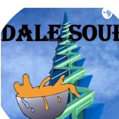 Dale Soup Podcast