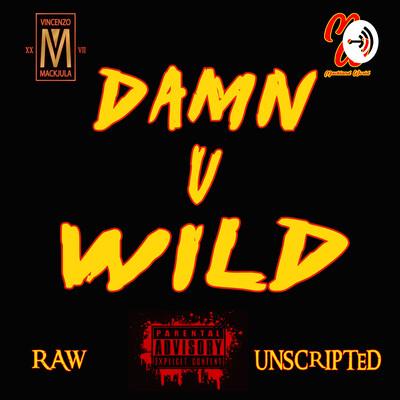 Damn U Wild Podcast