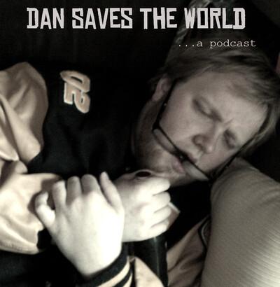 Dan Saves the World