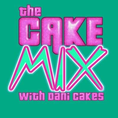 Dani Cakes' The Cake Mix