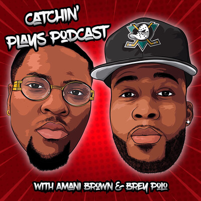 Catchin' Plays podcast