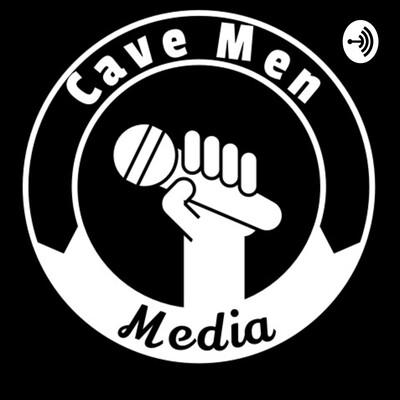 Cavemen Media Podcast
