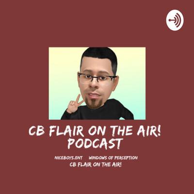 CB Flair On the Air! Podcast