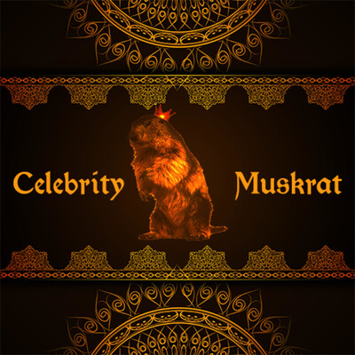 Celebrity Muskrat