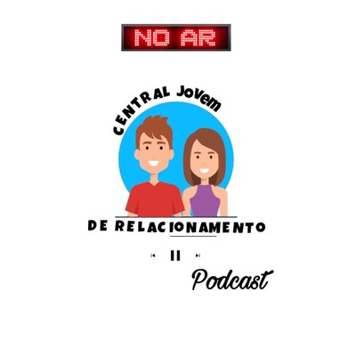 Central Jovem de Relacionamento Podcast
