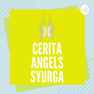 Cerita Angels Syurga