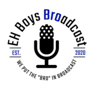 EH Boys Broadcast