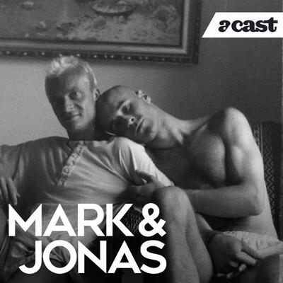 Mark & Jonas podd