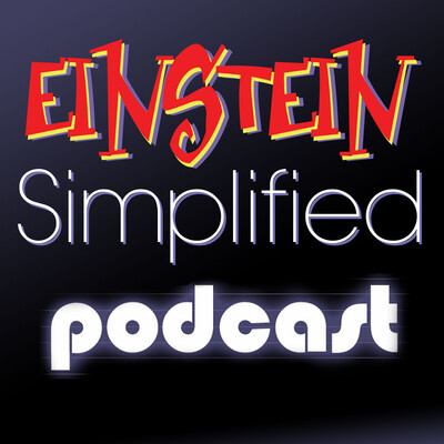 Einstein Simplified – Podcast