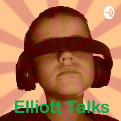 Elliott Talks