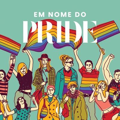 Em Nome do Pride