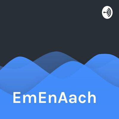 EmEnAach