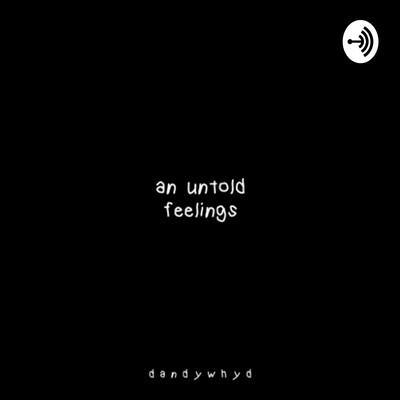 An Untold Feelings