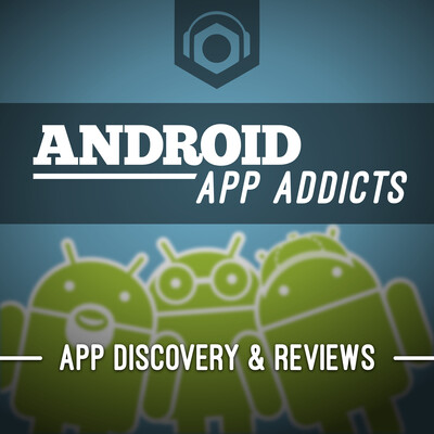 Android App Addicts - Podnutz