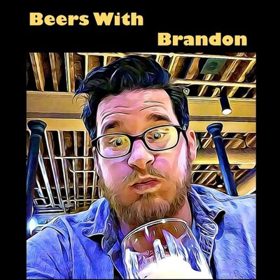 Beers With Brandon