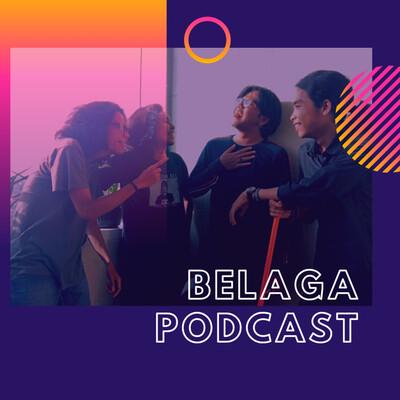 Belaga Podcast