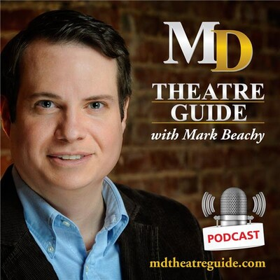 MD Theatre Guide with Mark Beachy