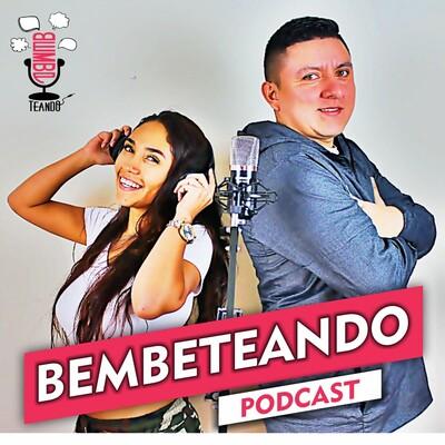 Bembeteando Podcast