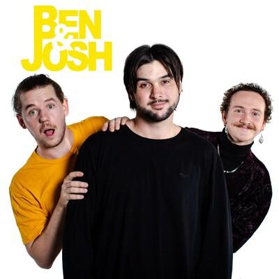 Ben & Josh