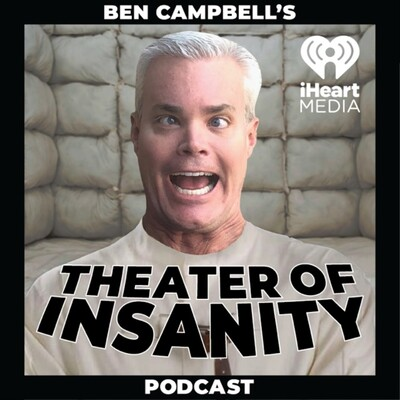 Ben Campbell's Theater Of Insanity