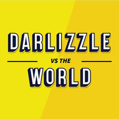 Darlizzle vs The World Podcast