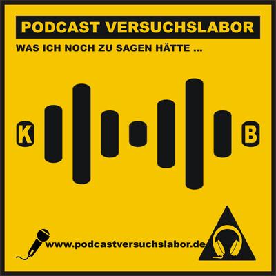 Das Podcast Versuchslabor