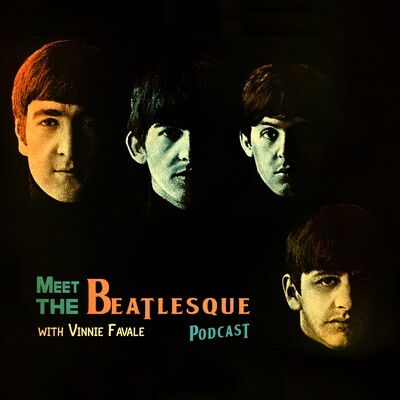 Meet The Beatlesque with Vinnie Favale