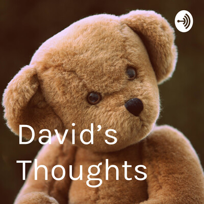 David's Thoughts