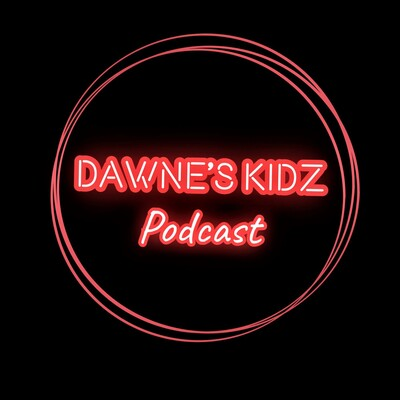 Dawne's Kidz Podcast