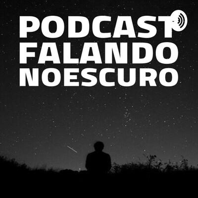 FALANDO NO ESCURO